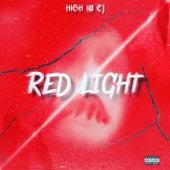 Red Light de High I'm EJ