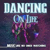 Dancing On Life de Various Artists