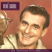Die größten Hits von René Carol von René Carol
