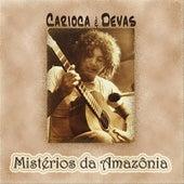 Misterios da Amazonia von Carioca