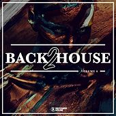 Back 2 House, Vol. 6 von Various Artists