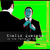 On the Verge of Context by Khalid Quesada