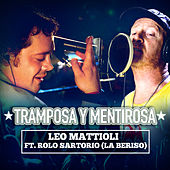 Tramposa y Mentirosa Ft. Rolo Sartorio-La Beriso- (Single) de Leo Mattioli