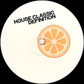 House Classic Definition (Back To House Music Classic) de Various Artists