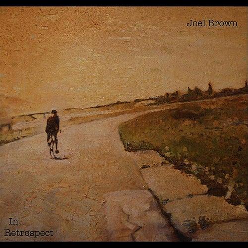 In Retrospect by Joel Brown