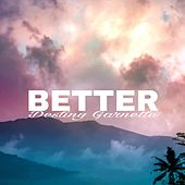 Better de Destiny Garnette