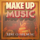 Make Up Music by Various Artists