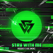 Stay with Me by Pressive