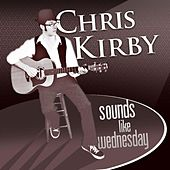 Sounds Like Wednesday by Chris Kirby
