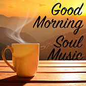 Good Morning Soul Music de Various Artists