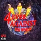4ever Against the World von 6ix4ever