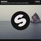Hold On (feat. Cheat Codes) (VIZE Remix) by Moguai