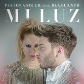 Mi luz (feat. Blas Cantó) de Pastora Soler