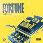 Fortune de Kill Em All