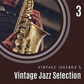 Vintage Jazz Selection Vol. 3 by Various Artists