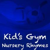 Kid's Gym Nursery Rhymes de Various Artists