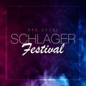 Das große Schlager Festival von Various Artists