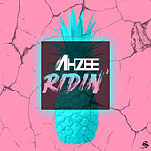 Ridin' von Ahzee