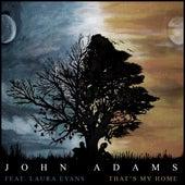 That's My Home de John Adams