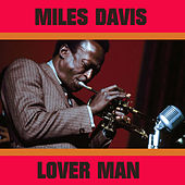 Lover Man by Miles Davis