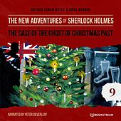 The Case of the Ghost of Christmas Past (The New Adventures of Sherlock Holmes 9) von Sherlock Holmes
