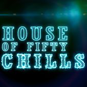 House of Fifty Chills von Various Artists