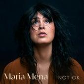 Not OK by Maria Mena