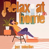 Relax at Home (Jazz Selection) de Various Artists