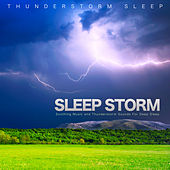 Sleep Journey: Soothing Music and Thunderstorm Sounds For Deep Sleep de Thunderstorm Sleep