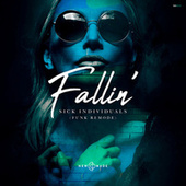 Fallin' (Funk Remode) by Sick Individuals