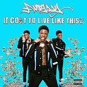 It Cost To Live Like This Pt. 2 von Ambjaay