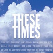 These Times by Various Artists