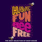 Have Fun and Bee Free de Various Artists