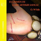 El Crimen de Lord Arthur Saville - Dramatizado von Oscar Wilde