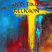 Old Time Religion di Various Artists