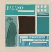 Vestiti Bene by Pagano