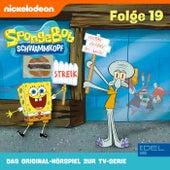 Folge 19 (Das Original-Hörspiel zur TV-Serie) von SpongeBob Schwammkopf