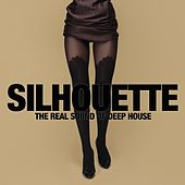Silhouette (The Real Sound of Deep House) de Various Artists