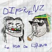 Le nom de l'album von DiFrenz