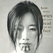 How Many Stories Do You Read On My Face? by Senti Toy