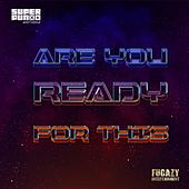 Are You Ready for This by Superpunx