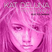 Dancing Tonight (feat. Fo Onassis) by Kat DeLuna