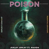 Poison by Jeraly Jerlay