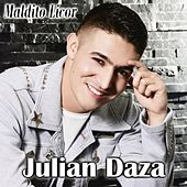 Maldito Licor by Julian Daza