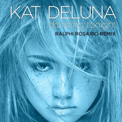 Dancing Tonight (Ralph Rosario Remix) by Kat DeLuna