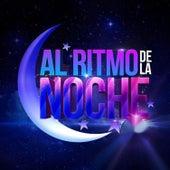 Al Ritmo De La Noche by Various Artists