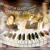PRESTON GLASS PRESENTS DYNAMIC DUETS, VOL. 2 de Various Artists