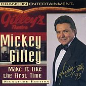 Make It Like the First Time de Mickey Gilley