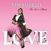 The Love Album by Kim Burrell