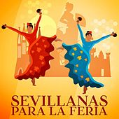 Sevillanas para la feria by Various Artists